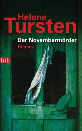 Der Novembermörder: Roman (Reihenfolge der Romane mit Kriminalinspektorin Irene Huss 1)
