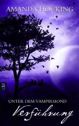 Unter dem Vampirmond - Verführung: Band 2
