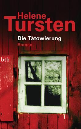 Die Tätowierung: Roman (Reihenfolge der Romane mit Kriminalinspektorin Irene Huss 3)