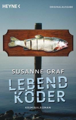 Lebendköder: Kriminalroman