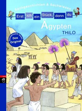 Erst ich ein Stück, dann du - Sachgeschichten & Sachwissen: Ägypten