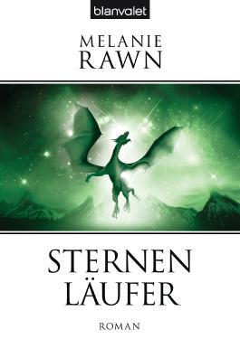 Die Drachenprinz-Saga 3: Sternenläufer