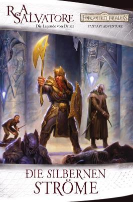 Die silbernen Ströme: Die Legende von Drizzt