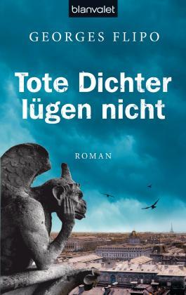 Tote Dichter lügen nicht: Roman