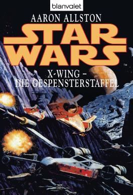 Star Wars: X-Wing - Die Gespensterstaffel