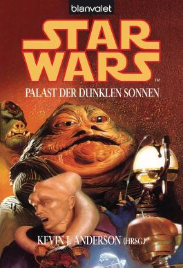 Star Wars^ Palast der dunklen Sonnen - Stories
