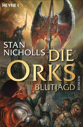 Die Orks - Blutjagd: Die Orks-Trilogie 3 - Roman (German Edition)