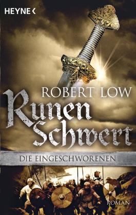 Runenschwert: Roman: Die Eingeschworenen 2