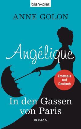 Angélique - In den Gassen von Paris