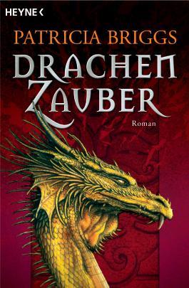 Drachenzauber: Roman