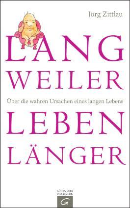 Langweiler leben länger: Über die wahren Ursachen eines langen Lebens
