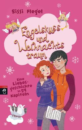 Engelskuss und Weihnachtstraum: Eine Liebesgeschichte in 24 Kapiteln