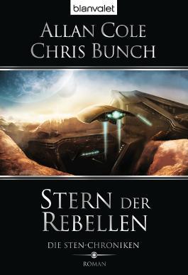 Die Sten-Chroniken - Stern der Rebellen