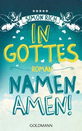 In Gottes Namen. Amen!: Roman