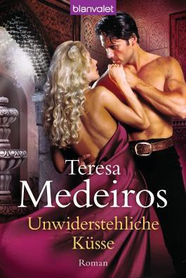 Unwiderstehliche Küsse: Roman