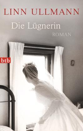 Die Lügnerin: Roman