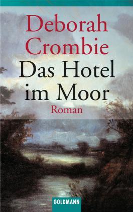 Das Hotel im Moor: Band 1 - Roman