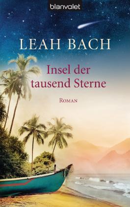 Insel der tausend Sterne: Roman