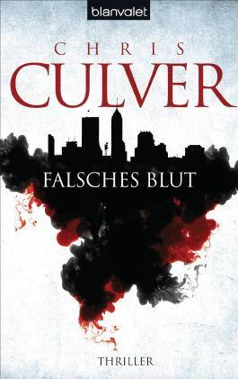 Falsches Blut: Thriller (Ash Rashid Fälle 1)