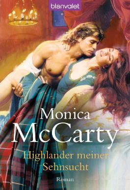 Highlander meiner Sehnsucht: Roman