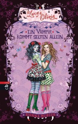 Lucy & Olivia - Ein Vampir kommt selten allein: Band 5