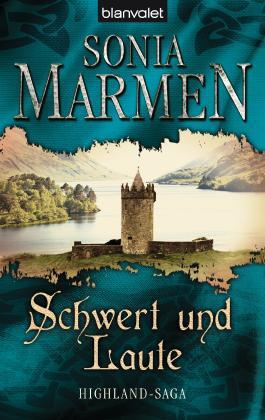 Schwert und Laute: Highland-Saga