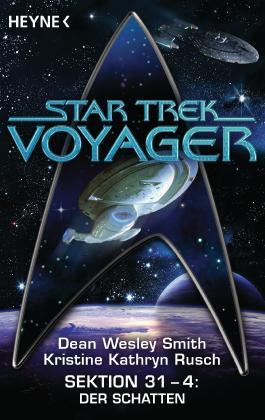 Star Trek - Voyager: Der Schatten: Sektion 31 Bd. 4 - Roman
