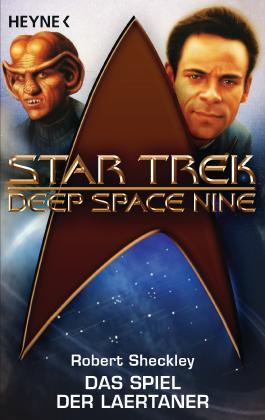 Star Trek - Deep Space Nine: das Spiel der Laertaner: Roman