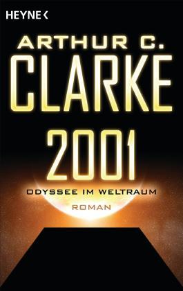 2001 - Odyssee im Weltraum: Roman