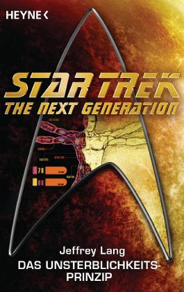 Star Trek - The Next Generation: Das Unsterblichkeitsprinzip: Roman (German Edition)