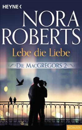 Die MacGregors - Lebe die Liebe
