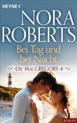 Die MacGregors - Bei Tag und bei Nacht