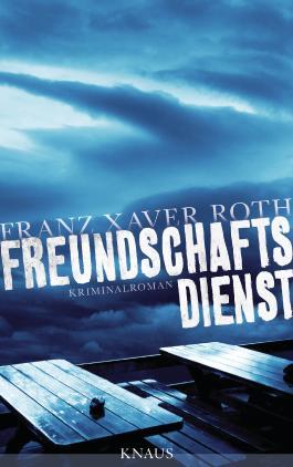 Freundschaftsdienst: Kriminalroman