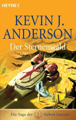 Der Sternenwald: Die Saga der Sieben Sonnen