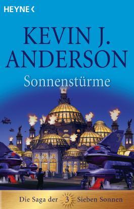 Sonnenstürme: Die Saga der Sieben Sonnen 3 - Roman