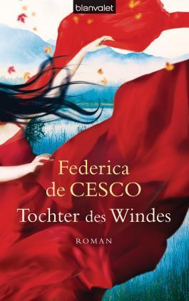 Tochter des Windes: Roman