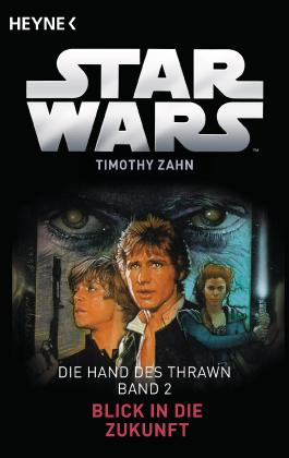 Star Wars - Die Hand von Thrawn - Blick in die Zukunft