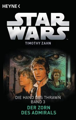 Star Wars - Die Hand von Thrawn - Der Zorn des Admirals