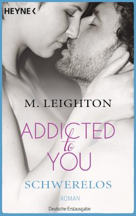 Addicted to You - Schwerelos