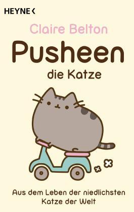 Pusheen, die Katze: Aus dem Leben der niedlichsten Katze der Welt (German Edition)