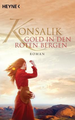 Gold in den roten Bergen: Roman