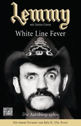 Lemmy - White Line Fever: Die Autobiographie