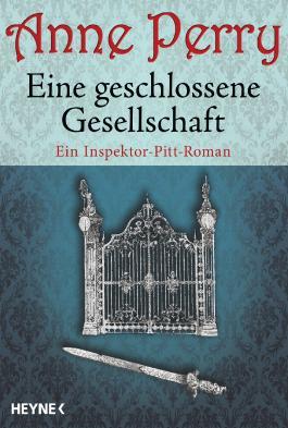 Eine geschlossene Gesellschaft: Ein Inspektor-Pitt-Roman