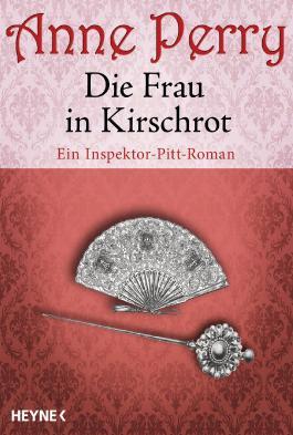 Die Frau in Kirschrot: Ein Inspektor-Pitt-Roman