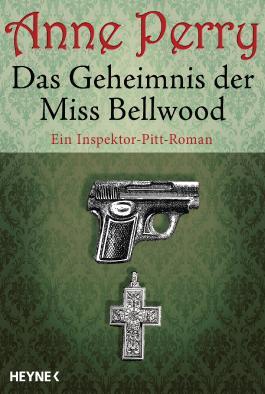 Das Geheimnis der Miss Bellwood: Ein Inspektor-Pitt-Roman