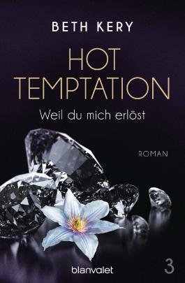 Hot Temptation - Weil du mich erlöst
