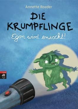 Die Krumpflinge - Egon wird erwischt! (Die Krumpflinge-Reihe 2)