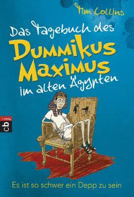 Das Tagebuch des Dummikus Maximus im alten Pompeji - Ein Trottel geht seinen Weg: Band 2