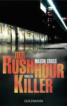 Der Rushhour-Killer: Thriller