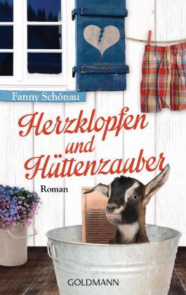Herzklopfen und Hüttenzauber: Roman